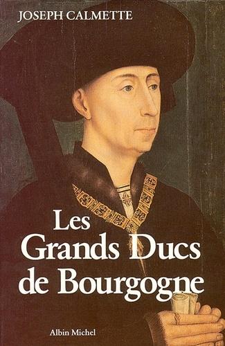 Les Grands Ducs de Bourgogne
