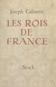 Joseph Calmette - Les Rois de France.