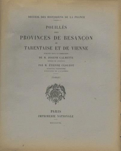 Joseph Calmette et Etienne Clouzot - Pouillés des provinces de Besançon, de Tarentaise et de Vienne - Table.