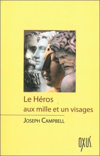 Joseph Campbell Le Héros Aux Mille Et Un Visages