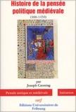 Joseph Canning - Histoire de la pensée médiévale (300-1450).
