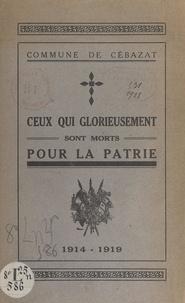 Joseph Castaigne - Commune de Cébazat - Ceux qui glorieusement sont morts pour la patrie, 1914-1919.