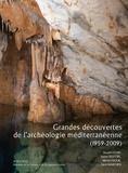 Joseph Césari et Xavier Delestre - Grandes découvertes de l'archéologie méditerranéenne (1959-2009).