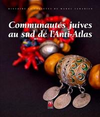 Joseph Chetrit et Ariel Danan - Communautés juives au sud de l'Anti-Atlas.