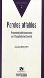 Joseph Chetrit - Paroles affables - Proverbes judéo-marocains sur l'hospitalité et l'amitié, édition français-hébreu-arabe.