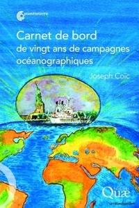 Joseph Coïc - Carnet de bord de vingt ans de campagnes océanographiques.
