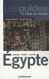 Joseph Confavreux et Alexandra Romano - Egypte - Histoire, société, culture.