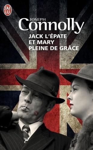 Joseph Connolly - Jack l'Epate et Mary pleine de grâce.