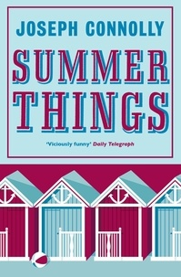 Joseph Connolly - Summer Things.
