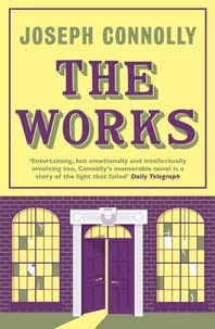 Joseph Connolly - The Works.