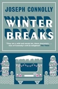 Joseph Connolly - Winter Breaks.