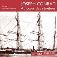 Joseph Conrad et Denis Lavant - Au coeur des ténèbres.