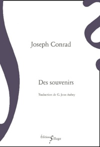 Joseph Conrad - Des souvenirs.