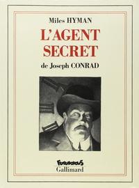 Joseph Conrad et  Hyman - L'agent secret.