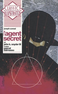 Joseph Conrad et John K. Snyder III - L'Agent secret. 1 CD audio