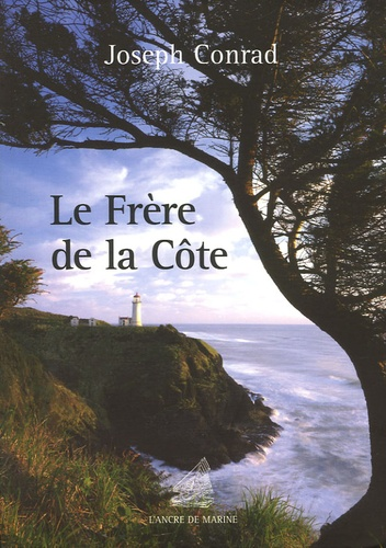 Le frère de la côte de Joseph Conrad - Grand Format - Livre - Decitre