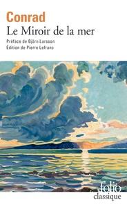 Joseph Conrad - Le Miroir de la mer.