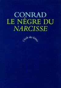 """Joseph Conrad - Le nègre du """"Narcisse"""" - Histoire de gaillard d'avant."""