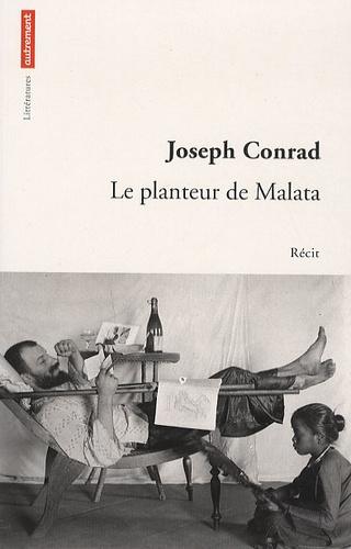 Joseph Conrad - Le planteur de Malata.