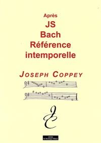 Joseph Coppey - Après Jean Sébastien Bach.