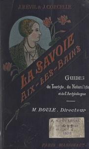 Joseph Corcelle et Joseph Révil - La Savoie - Aix-les-Bains.