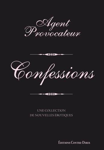 Agent provocateur - Confessions