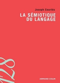 Joseph Courtés - La sémiotique du langage.