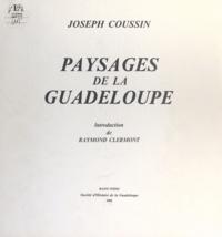 Joseph Coussin et Raymond Clermont - Paysages de la Guadeloupe.