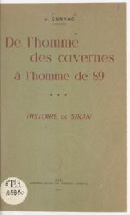 Joseph Cunnac - De l'homme des cavernes à l'homme de 89 (3) - Histoire de Siran.