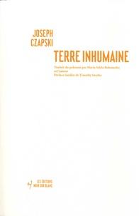 Joseph Czapski - Terre inhumaine.