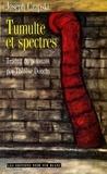 Joseph Czapski - Tumulte et spectres.