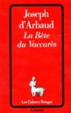 Joseph d' Arbaud - La Bête du Vaccarès.