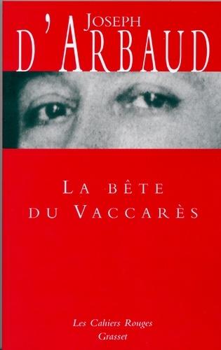 Joseph d' Arbaud - La Bête du Vaccarès - (*).