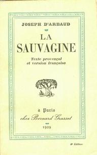 Joseph d' Arbaud - La sauvagine.