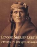 Joseph-D Horse Capture et Edward-S Curtis - Edward Sheriff Curtis & l'Indien d'Amérique du Nord.