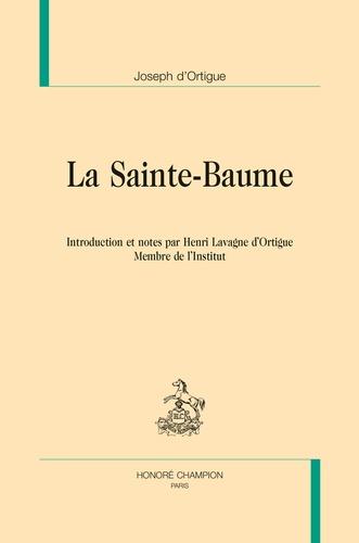 Joseph d' Ortigue - La Sainte-Baume.