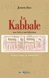 Joseph Dan - La Kabbale - Une brève introduction.