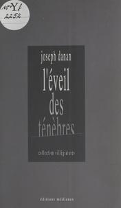 Joseph Danan - L'éveil des ténèbres - [Rouen, Théâtre des Deux Rives, 9 mars 1993].
