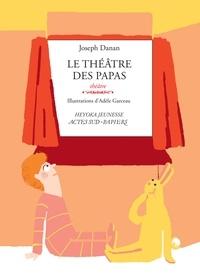 Joseph Danan - Le théâtre des papas.