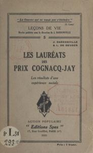 Joseph Dassonville et L. de Geuser - Les lauréats des prix Cognacq-Jay - Les résultats d'une expérience sociale.