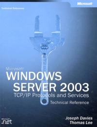 Windows Server 2003. TCP/IP Protocols and Services, Technical Reference.pdf