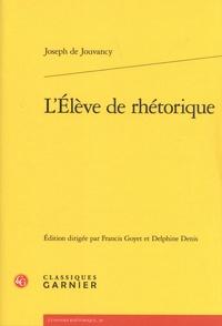 Joseph de Jouvancy - L'élève de rhétorique.