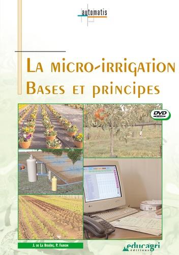Joseph de La Bouëre - La micro-irrigation, bases et principes - DVD.