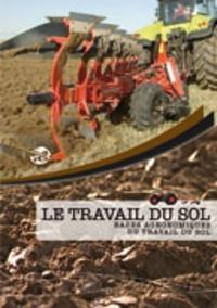 Joseph de La Bouëre - Le travail du sol - Bases agronomiques du travail du sol, DVD.