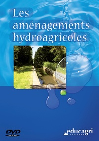 Joseph de La Bouëre et Gérard Trouche - Les aménagements hydroagricoles - DVD vidéo.