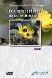 Joseph de La Bouëre - Les interactions dans le vivant. 1 DVD