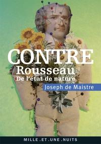 Contre Rousseau - (De létat de nature).pdf
