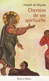 Joseph de Mijolla - Chemins de vie spirituelle.