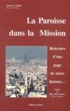 Joseph de Mijolla - La paroisse dans la mission. - Relecture d'une page de notre histoire.