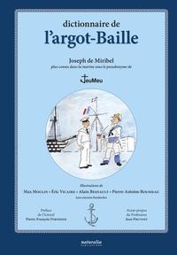Joseph de Miribel et Max Moulin - Dictionnaire de l'argot-Baille.